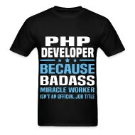 PHP Developer Men\u0027s T-Shirt Spreadshirt