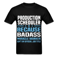 Shop Production Scheduler Gifts online Spreadshirt - production scheduler job description