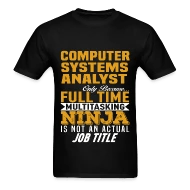 Computer Systems Analyst Men\u0027s T-Shirt Spreadshirt