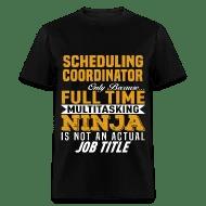 Scheduling Coordinator Men\u0027s T-Shirt Spreadshirt