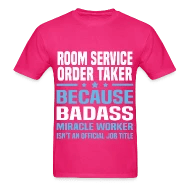 Room Service Order Taker by bushking Spreadshirt