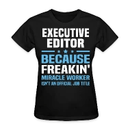 Shop Executive Editor Funny Gifts online Spreadshirt