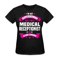 Medical Receptionist by bushking Spreadshirt