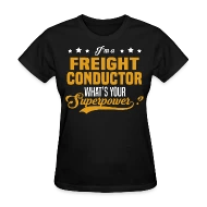 Freight Conductor by bushking Spreadshirt - frieght conductor
