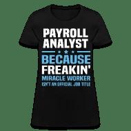 Payroll Analyst by bushking Spreadshirt