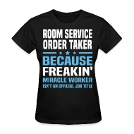 Room Service Order Taker by bushking Spreadshirt - order taker