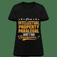 Intellectual Property Paralegal Women\u0027s T-Shirt Spreadshirt