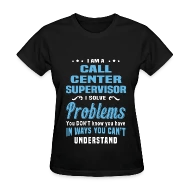 Call Center Supervisor by bushking Spreadshirt - call center supervisor