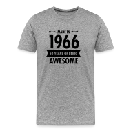 Made In 1966 - 50 Years Of Being Awesome Men\u0027s Premium T-Shirt