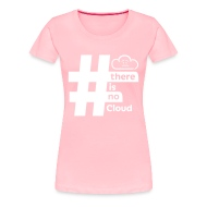 Chris Watterston Designs There Is No Cloud Hashtag T-Shirt - Pink
