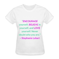 Inspiring Quotes on Tees by Lahart Inspirational Motivational and