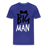 BIG MAN with a black Bow Tie T-Shirts T-Shirt | Spreadshirt