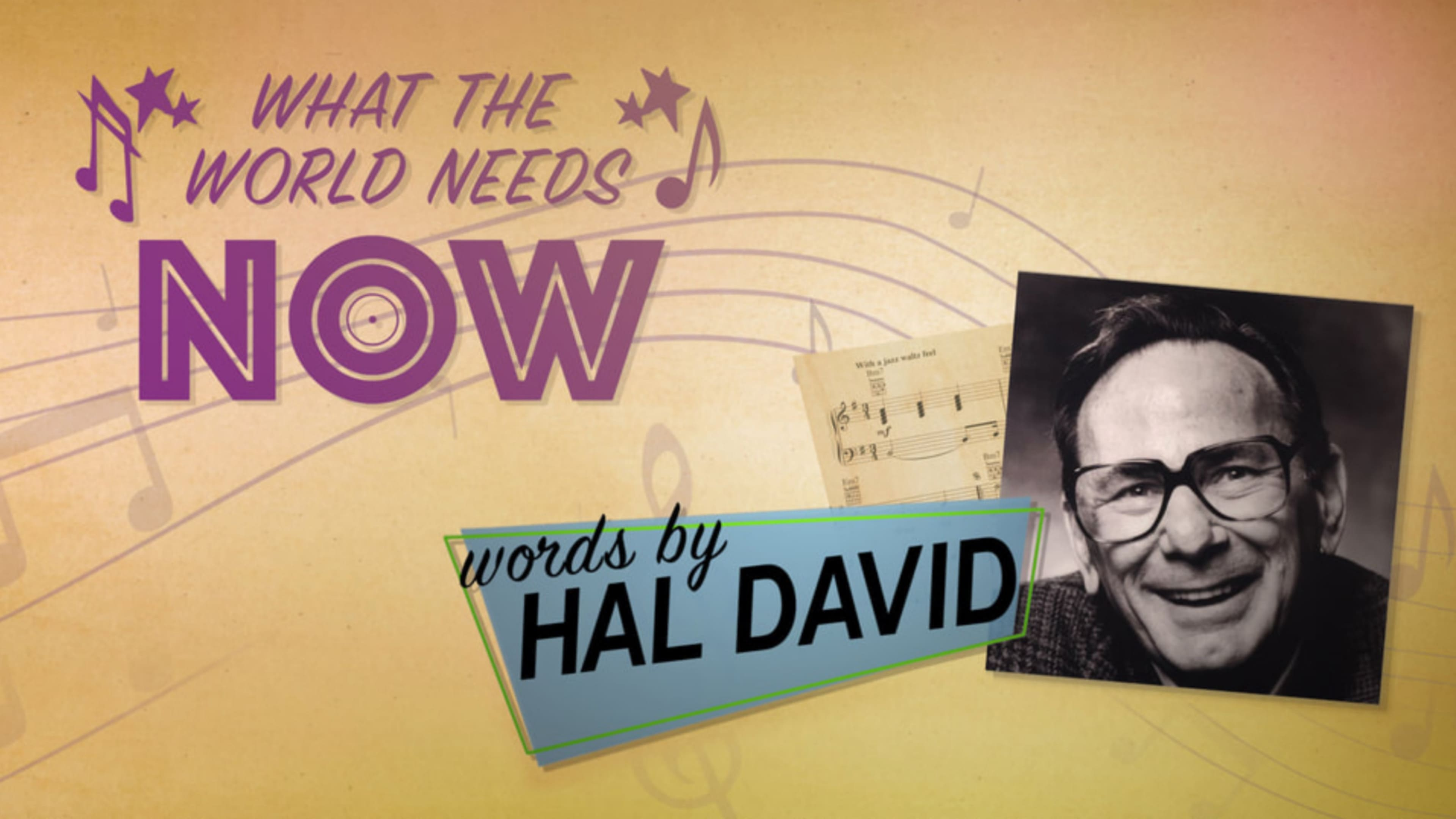 What the World Needs Now: Words by Hal Davis (2019)