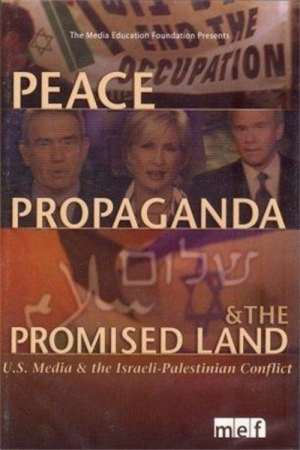 Image Peace, Propaganda & the Promised Land