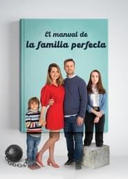 Guía para la familia perfecta Imagen