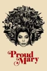Proud Mary 2018