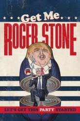 Get Me Roger Stone 2017