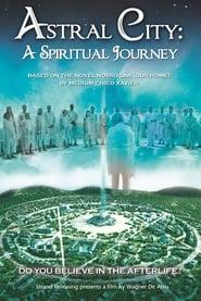 Astral City: A Spiritual Journey