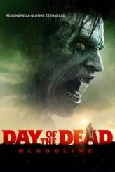 Day of the Dead : Bloodline 2018