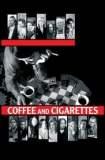 Coffee and Cigarettes 2003