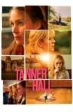 Tanner Hall 2009