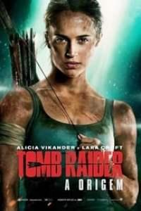 Tomb Raider: A Origem (2018) Assistir Online