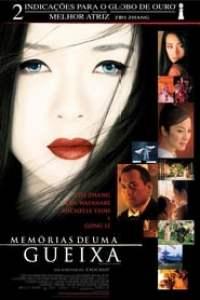 Memórias de uma Gueixa (2005) Assistir Online
