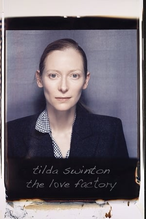 Image Tilda Swinton: The Love Factory