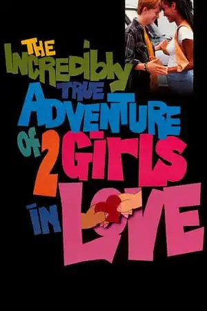 Image The Incredibly True Adventure of Two Girls in Love