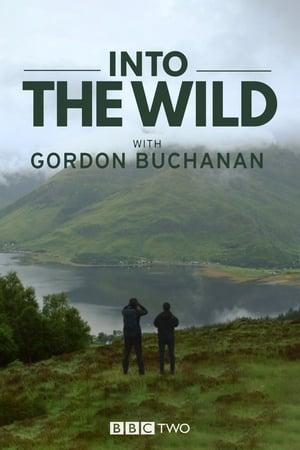 Into the Wild with Gordon Buchanan