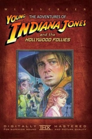Image The Adventures of Young Indiana Jones: Hollywood Follies