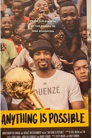 Image Anything is Possible: The Serge Ibaka Story