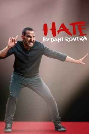 Image Hate by Dani Rovira