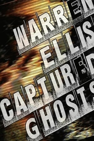 Image Warren Ellis: Captured Ghosts