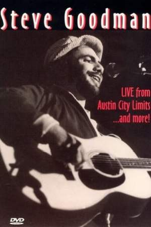 Image Steve Goodman: Live from Austin City Limits... and More