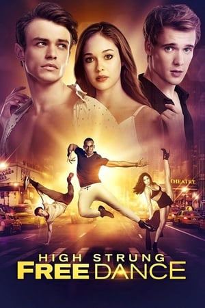 Poster High Strung Free Dance 2018