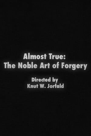 Image Almost True: The Noble Art of Forgery