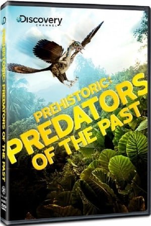 Prehistoric Predators of the Past