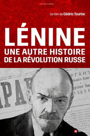 Lenin, and the Other Story of the Russian Revolution