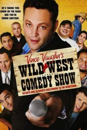 Image Wild West Comedy Show: 30 Days & 30 Nights - Hollywood to the Heartland