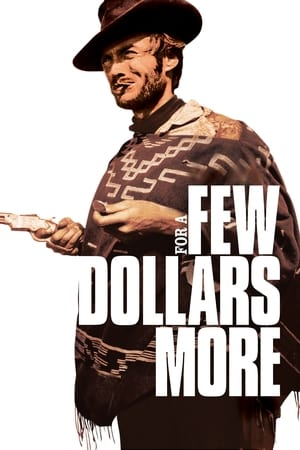 Poster For a Few Dollars More 1965