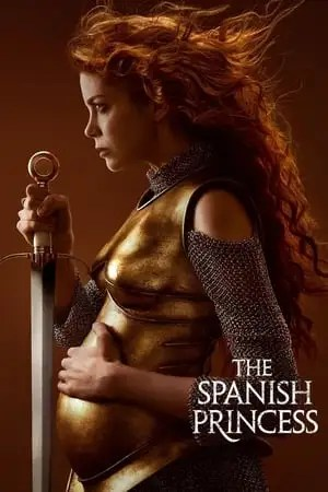 Poster The Spanish Princess 2019