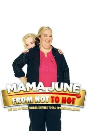 Image Mama June: From Not to Hot