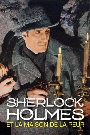 Sherlock Holmes et la maison de la peur