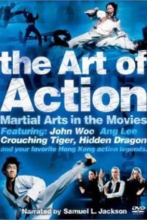 Image The Art of Action: Martial Arts in the Movies