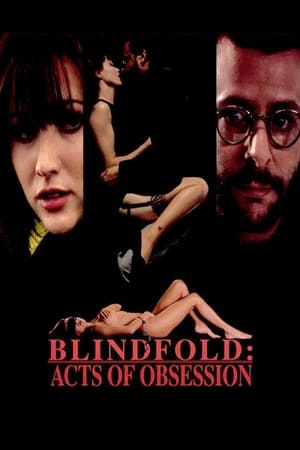 Image Blindfold: Acts of Obsession