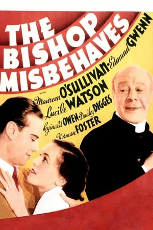 The Bishop Misbehaves