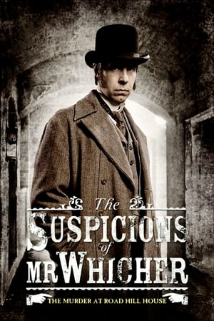 Image The Suspicions of Mr Whicher The Murder at Road Hill House