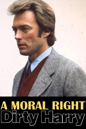 Image A Moral Right: The Politics of Dirty Harry