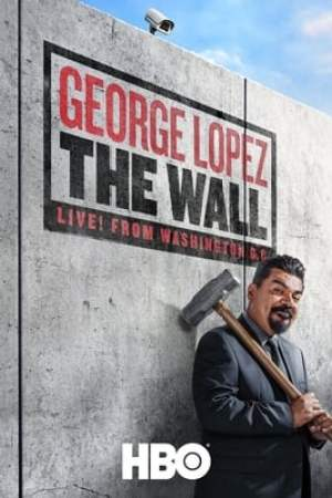 Image George Lopez: The Wall